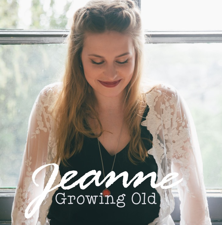 Jeanne releases 'Growing Old' May 18th